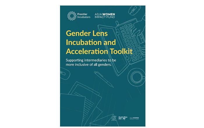 ジェンダー視点で起業家支援をするためのセオリーやノウハウをまとめたGender Lens Incubation and Acceleration Toolkit。東南アジアで使われている4言語で記されている。